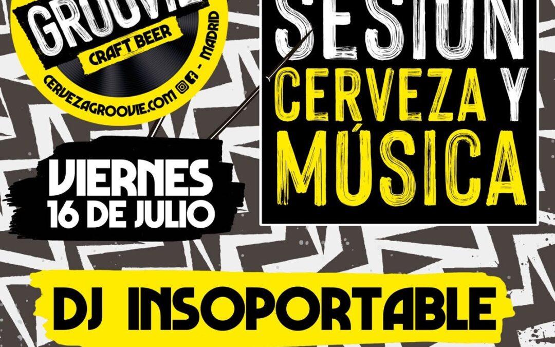 GROOVIE presentacion cervezas y Sesion gabina DJ Insoportable