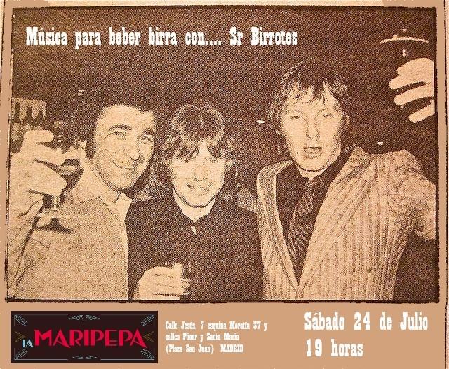 Sr. Birrotes. Sesión pub rock. Sábado 24 de julio 19h