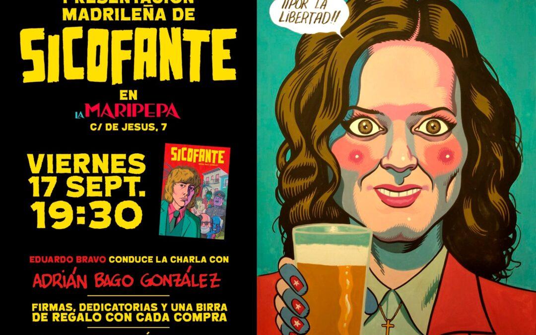 Presentación SICOFANTE de Adrián Bago. Autsaiders comics.  Viernes 17 sep 21. 19.30h